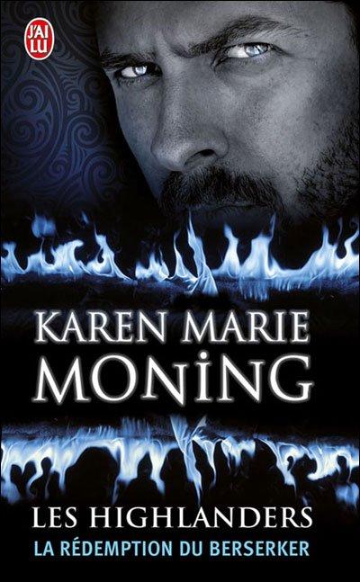 """Les Highlanders, la Rédemption du Berserker"" de Karen Marie Moning."
