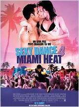 """Sexy Dance 4, Miami Heat"""