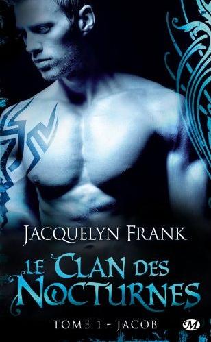 """""""Le Clan des Nocturnes, Jacob"""" de Jacquelyn Beth Franck."""