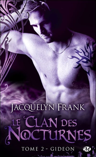 """""""Le Clan des Nocturnes, Gideon"""" de Jacquelyn Beth Franck."""