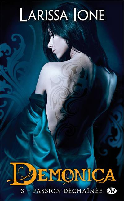 """""""Demonica, Passion Déchaînée de Larissa Ione."""