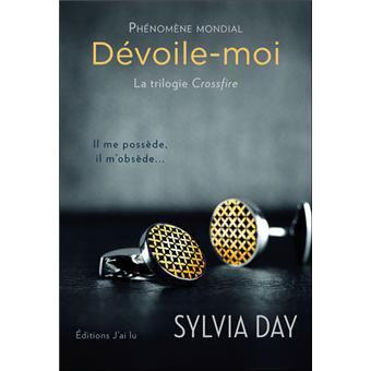 """""""Dévoile-Moi"""" de Sylvia Day."""