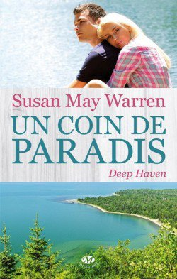 """Deep Haven, un coin de paradis"" de Susan May Warren..."