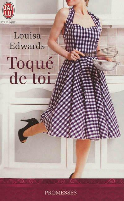 """""""Au Plaisir des Sens, Toqué de Toi"""" de Louisa Edwards."""