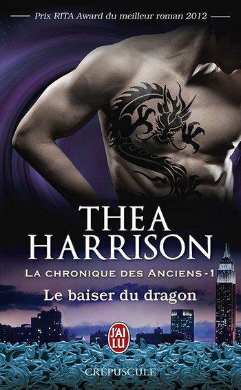 """""""Les chroniques des Anciens, le Baiser du Dragon"""" de Thea Harrison..."""