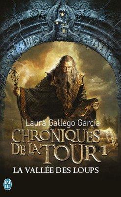 """""""Les Chroniques de la Tour"""" tomes 1 et 2 de Laura Gallego Garcia."""