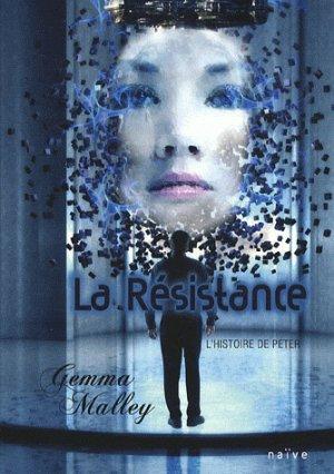 La Déclaration La Résistance & La Révélation de gemma Malley