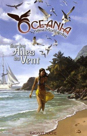 Océania, La prophetie des oiseaux Horizon blanc & Sur les ailes du vent de Hélène Montardre