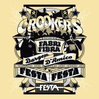 Tons Of Friends / Festa Festa (Ft. Fabri Fibra & Dargen D'Amico) - Crookers (2010)