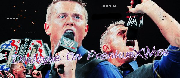 >>Dialogue On PreniumXwwe<<
