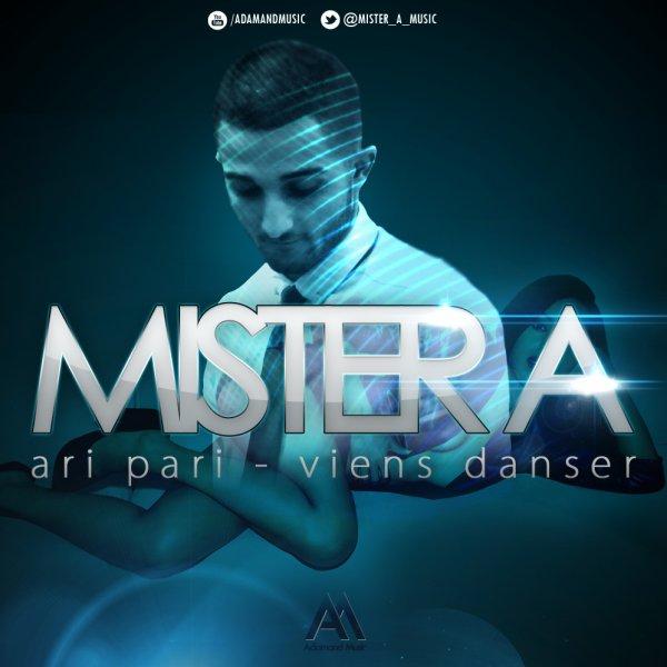 Single : Ari Pari / Mister A - Ari Pari (Viens Danser) (2013)