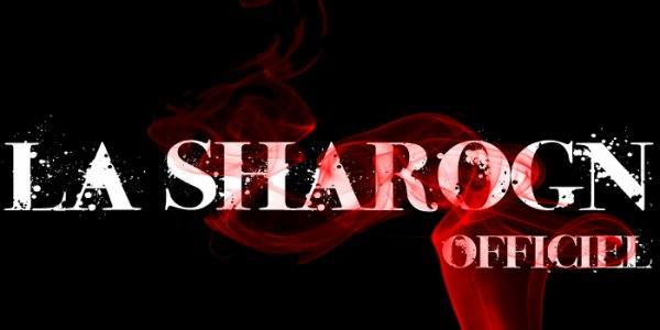 LA SHAROGN OFFICIEL