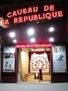 Le Caveau de la République : Temple du rire