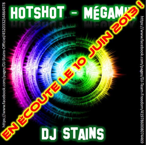HotShot Mégamix - By DJ Stains