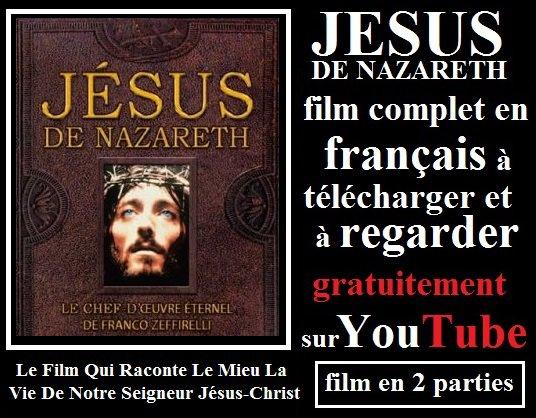 Film Jésus de Nazareth partie 1 en Français