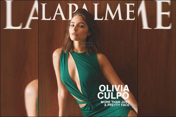 LAPALME MAGAZINEOlivia fait la couverture du célèbre magazine (édition : septembre 2016) !