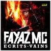Ecrits vains / Le moment de se questionner(feat MrBc) (2011)