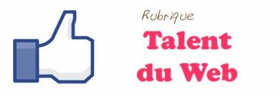 Rubrique Talent du Web Décembre