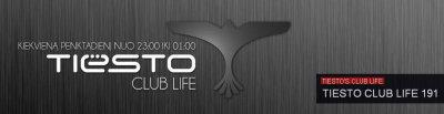 Playlist de cette semaine pour Tiësto's Club Life 191 podcast