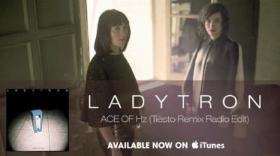Ladytron – Ace of Hz (Tiesto)