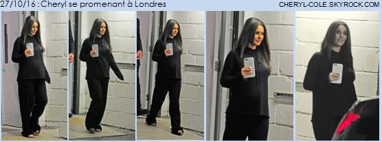 27/10/16 : Cheryl à Londres