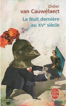 """""""La nuit dernière au XVe siècle"""" de Didier Van Cauwelaert"""