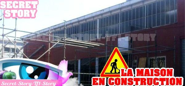 Secret Story 7: la maison en construction!