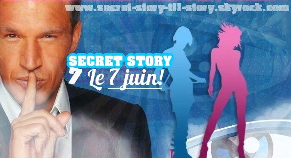 Secret Story 7, le 7 juin!! Allez-vous regardez? (Sondage)