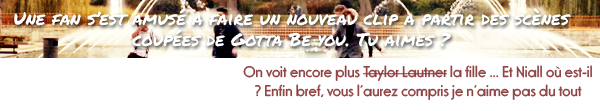 Nouveau clip de Gotta Be You