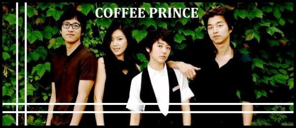The 1st Shop of Coffee Prince - Drama