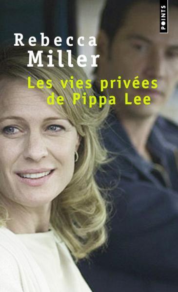 Les vies privées de Pippa Lee : Rebecca Miller
