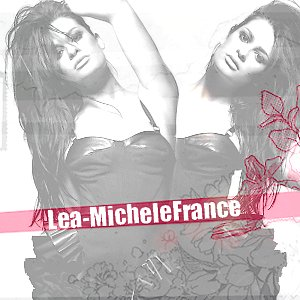 LeaMicheleSarfati - MaPerfection ♥