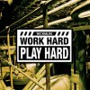 "Wiz Khalifa - ""Work Hard,Play Hard"""