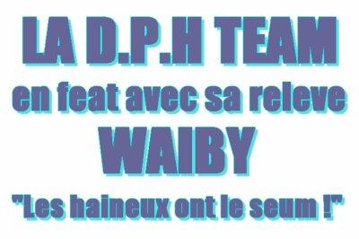 Waiby ft DPH Team- Les haineux ont le seum (2045)