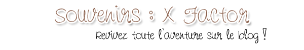 RETOUR PARCOURS DE MARINA - QUI EST MARINA ? - X FACTOR 2011