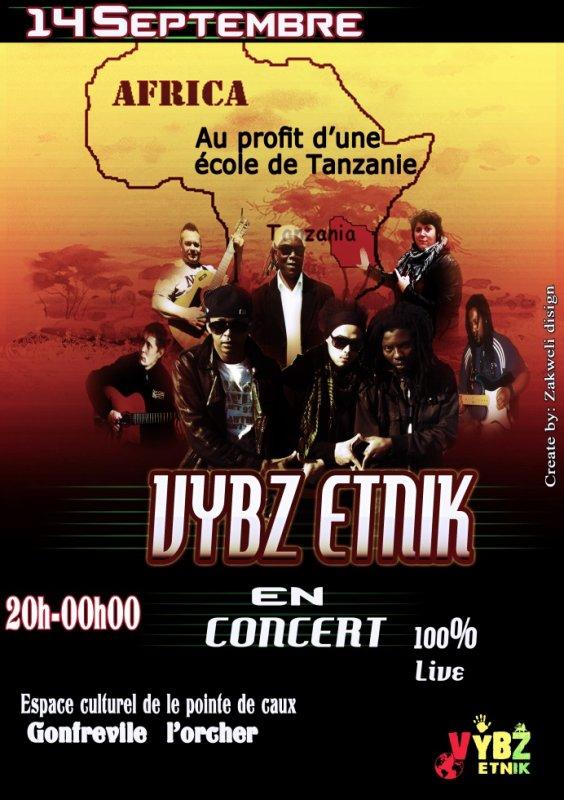 """Vybz Etnik le samedi 14 septembre à l'espace culturel de la pointe de caux (gonfreville l'orcher) Au profit de l'asso """"Aiduc-Action76"""" c'est pour la bonne cause!!!"""