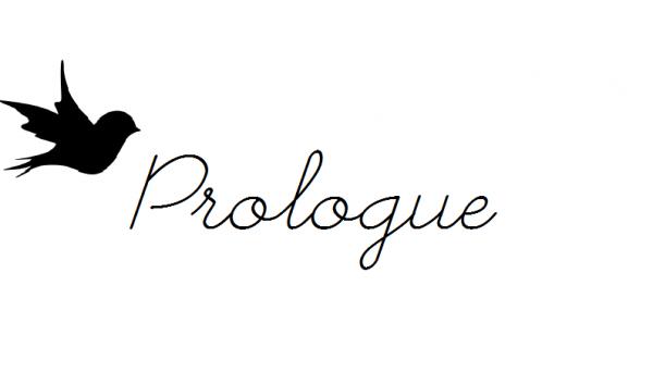 Prologue..♥