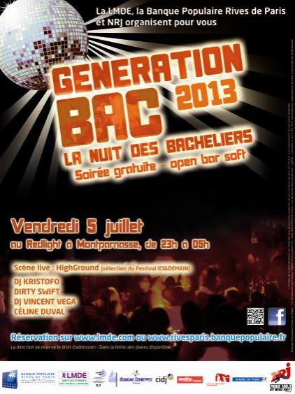 Génération BAC 5 juillet 2013 au REDLIGHT PARIS avec NRJ , ROBOT-PERFORMER et la Banque populaire