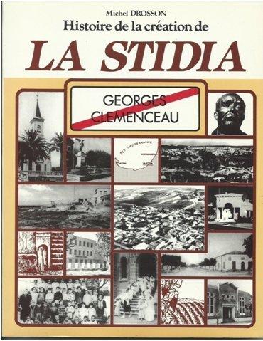 Histoire de la création de la Stidia EX George Clemenceau.