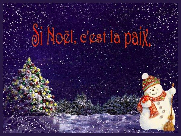 Si Noël c'est la paix