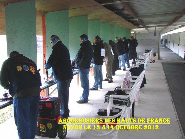 ** ARQUEBUSIERS des HAUTS de FRANCE A NOYON 13 & 14 OCTOBRE 2012 ** N°1 **