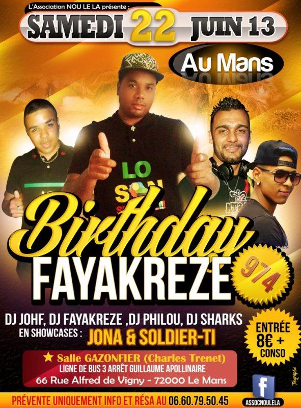 """BIRTHDAY """"DJ FAYAKREZE 974"""""""