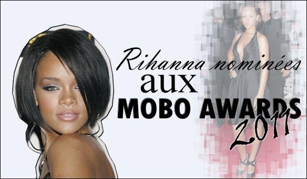 "Rihanna nominées aux "" Mobo Awards """