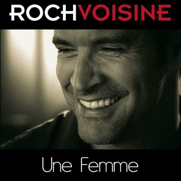 Roch Voisine - Une femme parle avec son coeur