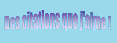 Espace citations ..