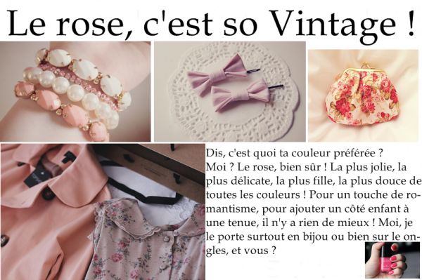 Le rose, c'est so Vintage !