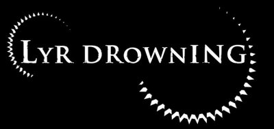 ~ Lyr Drowning ~