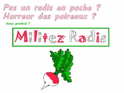 MILITEZ RADIS !