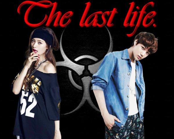 The last life.