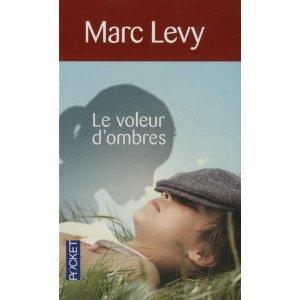 Le voleur d'ombres de Marc Lévy